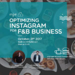 [SEMINAR] Optimizing <span>Instagram</span> for F&B Business